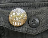 Hike More, Worry Less - 1...