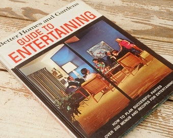 1969 Better Homes and Gardens Guide to Entertaining