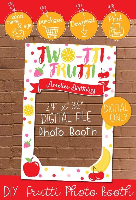 Digital Download Tutti Frutti Birthday 24 X 36 Photo Booth Frame