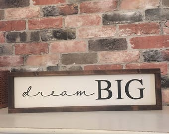 Dream Big painted solid wood sign