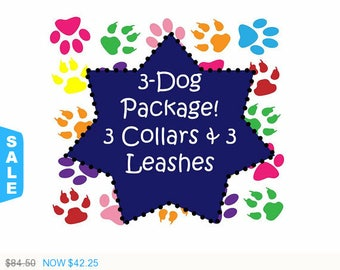 Sale - 50% Off 3 Dog Package! 3 Collars and 3 - 6 Ft Leashes, Dog Collar - Available in all Dog Collar Listings - Fa