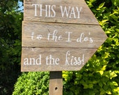 CUSTOM for sdeaver4  Wedding sign - This way to the wedding and the kiss ALL PAINTED