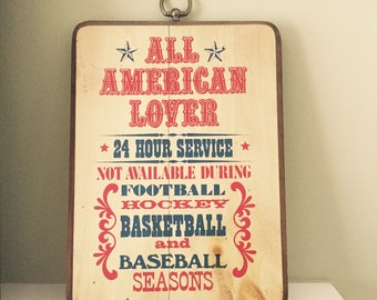 All American Lover Plaque American Sports Plaque Man Cave Sign Funny Wall Hanging