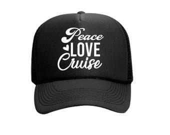 Peace Love Cruise Custom Vinyl Black Foam Trucker Mesh Back Hat Snapback