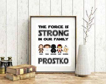 Star Wars Family Print- Father's Day - Star Wars Family - Digital Print - Star Wars Decor - The force is strong - Star Wars playroom