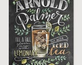 Arnold Palmer - Chalk Art - Summer Art - Cocktails - Hand Drawn - Illustration - Home Decor - Art Print - Recipe Print - For the Kitchen