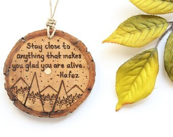"""Hafez Quote Wood Ornament, Personalized Mountain Wood Slice Ornament - MEDIUM 2.75"""", Customized Natural Wood-Burned Ornament, Wood Art"""