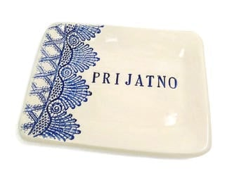 Prijatno Dish, Serbian Kitchen, Bosnian Gift, Serbian Décor, Candy Dish, Serbian Holiday, Baba Kitchen, Croatian Kitchen, Montenegrin