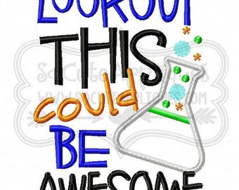 Lookout this could be Awesome! T-shirts/ Back to School Shirts/ Embroidered T-shirt/ Toddler T-shirt