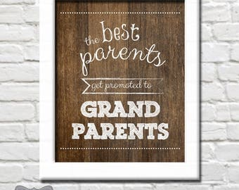 The Best Parents Get Promoted to Grandparents, Pregnancy Announcement to Parents, New Grandparents Pregnancy Announcement, Grandparent to Be
