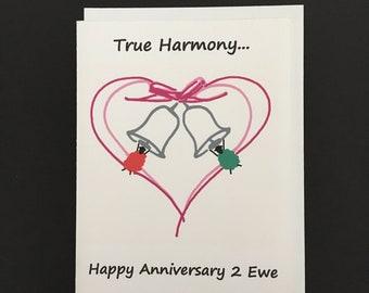 Anniversary Card / True Harmony...Happy Anniversary 2 Ewe