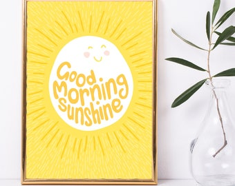 Good Morning Sunshine PRINT - sun, happy, bright yellow, sunshine