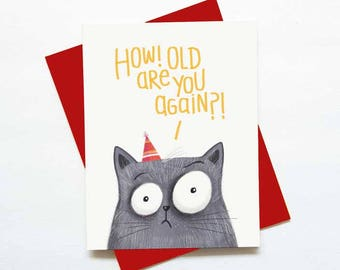 funny Birthday card - sarcastic cat happy birthday card - funny bdy card - humorous cat card - best friend birthday card
