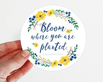 Car Magnet | Bloom Where You Are Planted | 3.5 x 3.5 in