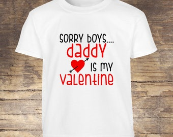 Valentine's Day Shirt Daddy is my valentine tshirt toddler kids boy girls shirts onesies