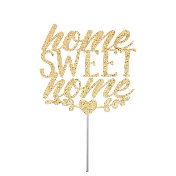 Welcome home cake topper welcome home home sweet home for Home sweet home party decorations