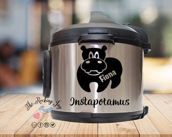 Instant pot Decal, Fiona, hippo, instapottamous, P decal, crock pot decal, pressure cooker