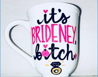 Mature It's Brideney B*tch,  Engaged Wedding Gift Bachelorette Party Bridal Shower Coffee Mug - funny engagement party gift engaged mug