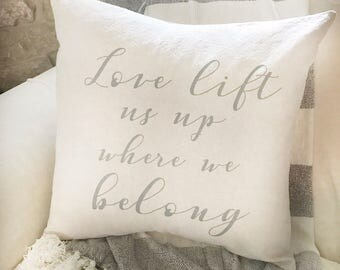Love Lift Us Pillow Cover