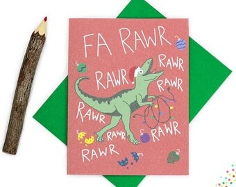 Moving SALE Fa Rawr Rawr Rawr Rawr - Funny Dinosaur Christmas Card - Holiday Card - T-Rex Card