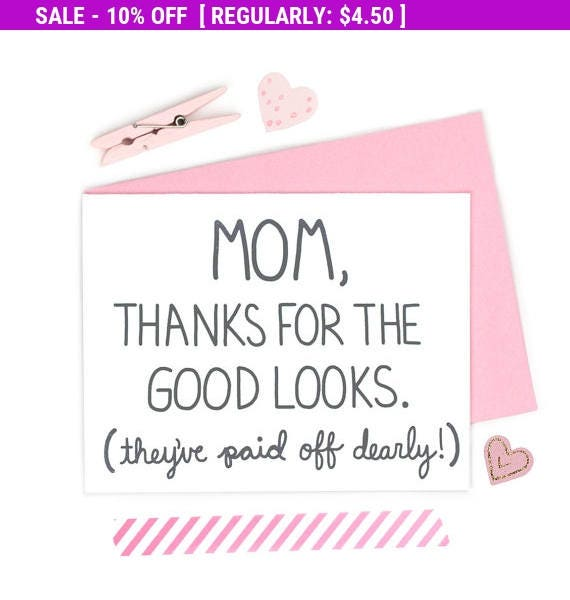 Moving SALE Funny Mom Birthday Card Mom Thanks For The Good