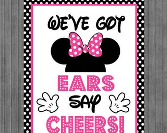 FLASH SALE Minnie Mouse Birthday Sign, We've Got Ears Say Cheers, Black, Pink