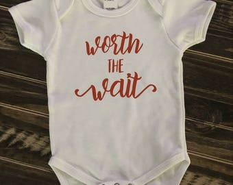 Worth the Wait onesie, creeper, bodysuit | personalized gift | IVF baby | baby shower sign in