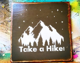 Take a Hike Painted Wooden Sign