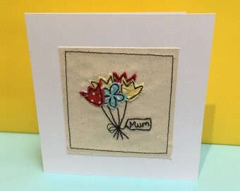 Mother's Day or Birthday Card for Mum - Machine Embroidered Card - Bouquet of flowers - Mum Birthday card, Mom, Handmade Greeting Card