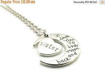 SALE I Love You to the Moon and Back Sister Necklace, Moon Necklace, Sister Necklace