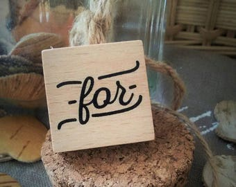 "Stamp wood ""For"" = - sold individually"