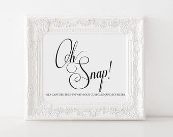 Snapchat Sign Printable, Oh Snap, Wedding Sign, Wedding Ideas, Snapchat Filter Sign, PDF Instant Download
