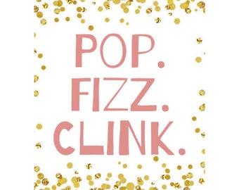Pop Fizz Clink, Bridal/Lingerie Shower Decoration, 8x10