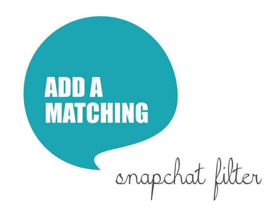 Matching SNAPCHAT GEOFILTER made to match any design from blueBUBBLEstudio - Digital File