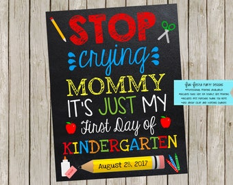 First day of school poster Stop Crying Mommy!