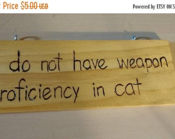 Retrocon Sale - Hand-Burned Wooden Sign - No Proficiency in Cat