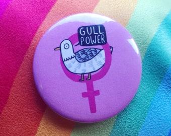 Gull power - girl power - 55mm - Pin Badge  - Keyring - Fridge Magnet - Katie Abey - feminism - seagulls - bird