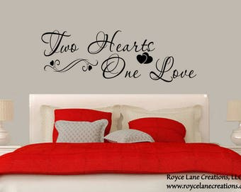 Bedroom Wall Decal- Two Hearts One Love Bedroom Decal- Bedroom Decor- Master Bedroom Decor- Bedroom Wall Quotes- Bedroom Decals
