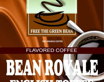 Fresh roasted coffee beans. Whole or ground Bean Royale English Toffee Flavored Coffee SAMPLER, a classic candy treat  2oz