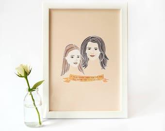 Gilmore Girls Print · Illustrated Watercolour Style Print · Gilmore Girls Quote Print · TV Character Rory & Lorelai Gilmore Print