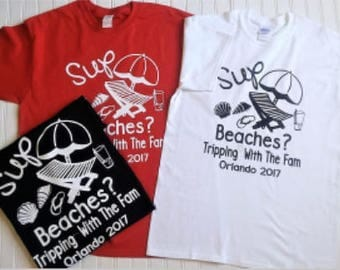 Beach Themed Family Vacation Shirts, Sup Beaches Family Tees, Custom Family Reunion Shirts, Family Vacation Shirts, Custom Family Vacation