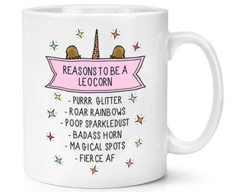 Reasons To Be A Leocorn 10oz Mug Cup
