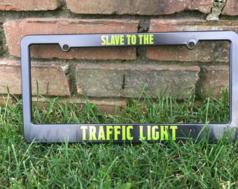 Slave to the Traffic Light Phish License Plate Frame