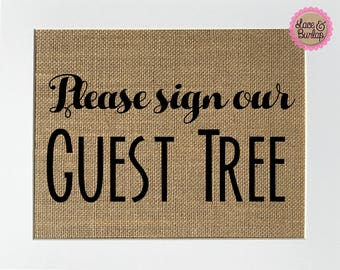 "Wedding Party Sign *burlap* ""Please Sign Our Guest Tree"" welcome table rustic 5x7 8x10 sign (No Frame)"