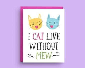 Valentine's Day Card, Cute Cat Card, Anniversary Card, I Love You Card, Cat Pun Card, Funny Cat Card, Cat Lover Card