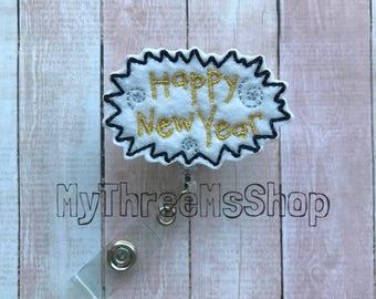 Happy New Year Feltie ID Badge Reel, Badge Pull, Id Name Holder, Retractable Badge Reel, Teacher Gift, Nurse Badge Holder, Badge Clip