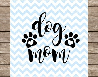 Dog Mom svg, Fur Mama svg, Dog Lover svg, Dog svg, Pet svg, Pets svg, Paw Print svg, Paw Prints, Animal svg, Dog Mom, svg files for cricut