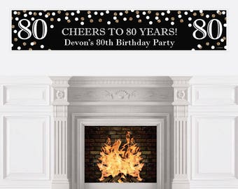 80th Birthday Party Banner - Birthday Party Decorations - 80th Birthday Decoration - Adult 80th Birthday - Black & Gold Personalized Banner