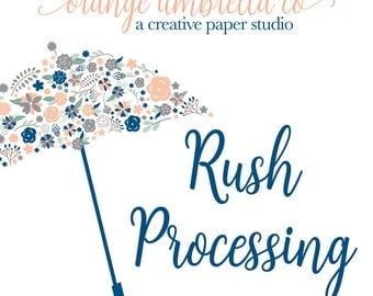 RUSH PROCESSING - Weekday RUSH Processing Option