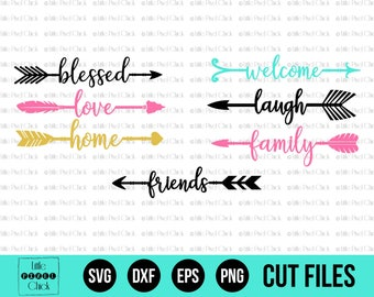 Arrow SVG - SVG Files - Arrow Svg Bundle - Svg Bundle - Love Arrow Svg - Blessed Arrow Svg - Cut Files - Cricut Files - Silhouette Files